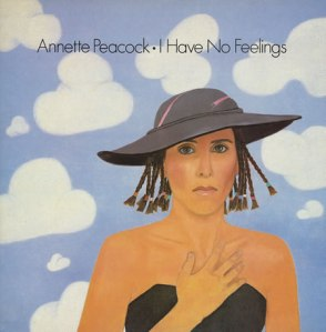 Annette-Peacock-I-Have-No-Feeling-358512