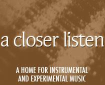 A cLOSER LISTEN