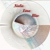Nadia Lena Blue - https://soundcloud.com/nadialenablue